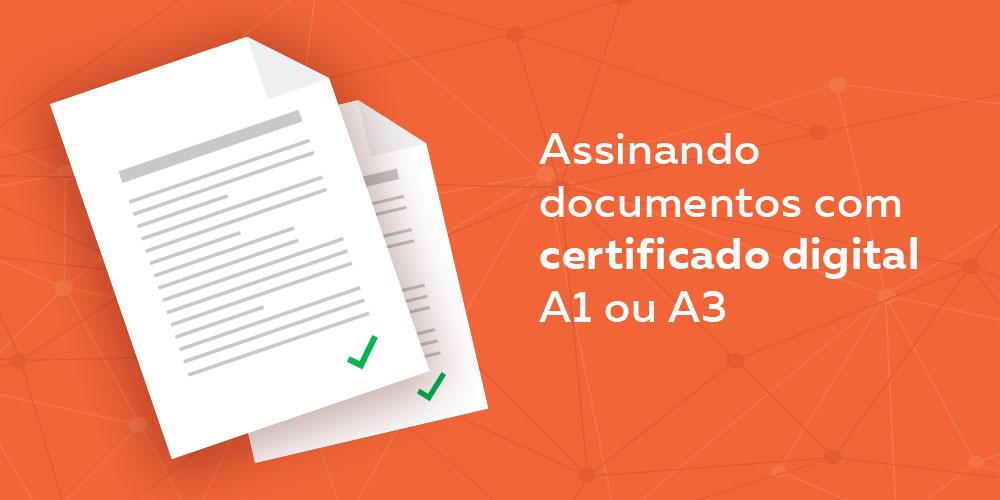 assine seus documentos com certificado digital